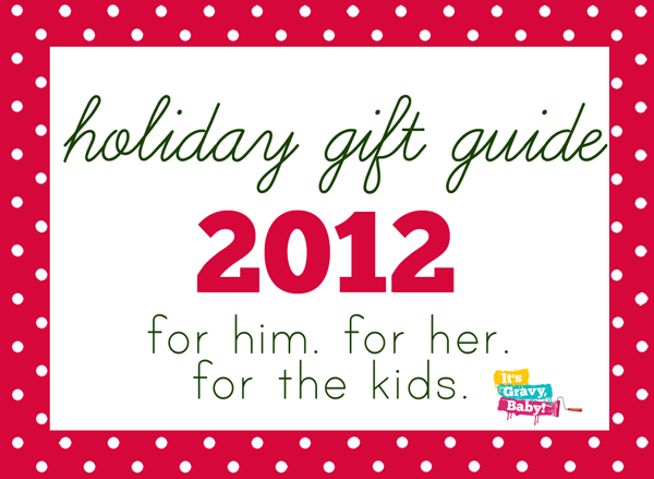 2012 holiday gift guide blog