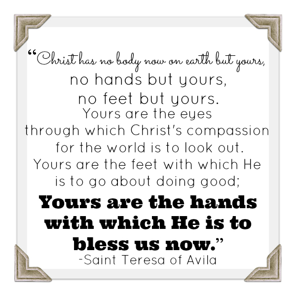 Hands and Feet of Christ