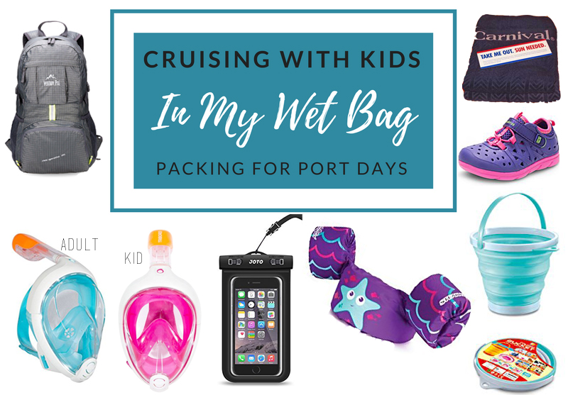 cruising with kids what to pack wet bag